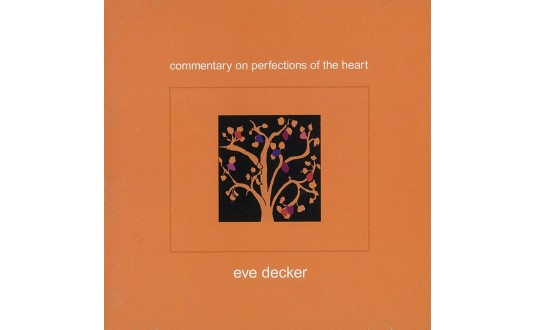 Commentary on perfections of the heart