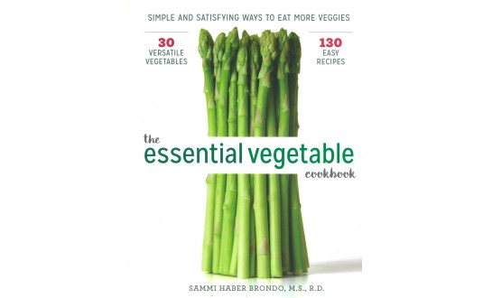 The Essential Vegetable Cookbook