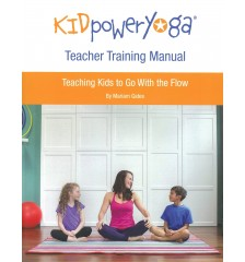 Kid Power Yoga Teacher Training Manual