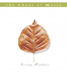 The Chant of Metta